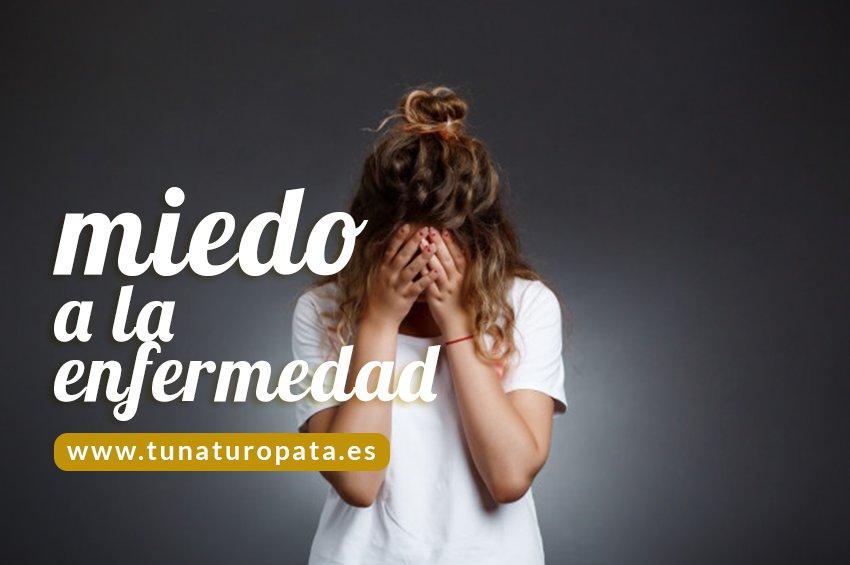 miedo-a-la-enfermedad-tu-naturopata-madrid-online